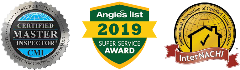 Certified Master Inspector CMI. Angies List 2019 Super Service award. International Association of Certified Home Inspectors (InterCACHI)